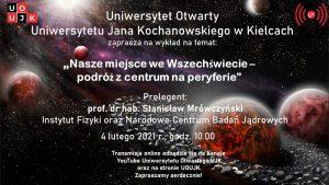 Plakat promujący wydarzenie pt.: Nasze miejsce we Wszechświecie - podróż z centrum na peryferie